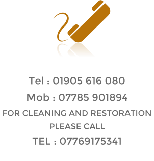 Tel : 01905 616 080 Mob : 07785 901894 FOR CLEANING AND RESTORATION PLEASE CALL TEL : 07769175341